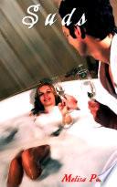 Suds: Erotic Romance Sex Story
