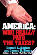 America  Who Really Pays The Taxes  : system, demonstrating the interrelationship between taxes...