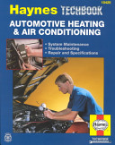The Haynes Automotive Heating   Air Conditioning Systems Manual