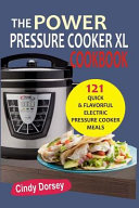 The Power Pressure Cooker XL