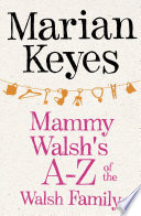Mammy Walsh S A Z Of The Walsh Family book