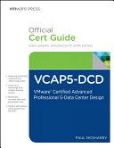 VCAP5 DCD Official Cert Guide