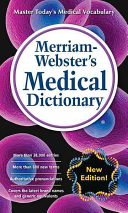 Merriam Webster s Medical Dictionary