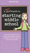A Smart Girl s Guide to Starting Middle School