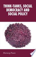 think tanks social democracy and social policy