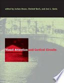 Visual Attention And Cortical Circuits book