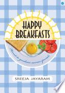Happy Breakfasts