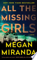 All The Missing Girls : under difficult circumstances. she'd just broken up with...