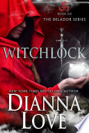 WITCHLOCK  Belador Book 6