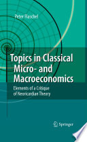 Topics in Classical Micro  and Macroeconomics