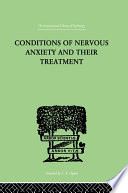 Conditions Of Nervous Anxiety And Their Treatment : & francis, an informa company....