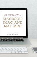 The Ridiculously Simple Guide To Macbook Imac And Mac Mini