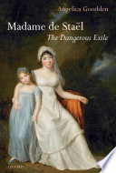 Madame De Staël : of writing can both be fuelled by absence...