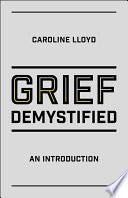 Grief Demystified