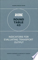 Ecmt Round Tables Indicators For Evaluating Transport Output Report Of The Forty Third Round Table On Transport Economics Held In Paris On 23 24 November 1978