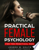 Practical Female Psychology : for the Practical Man Book Cover