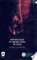 Physiologie et production du maïs