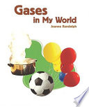 Gases in My World