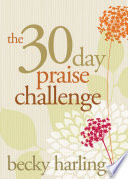 The 30 Day Praise Challenge