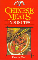 Quick and Easy Chinese Meals in Minutes