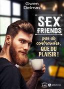Book Sex Friends – Pas de contraintes, que du plaisir !