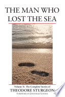 The Man who Lost the Sea Stories By Noted Science Fiction Writer