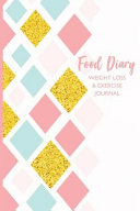 Food Diary Weight Loss And Exercise Journal