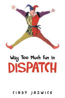 download ebook way too much fun in dispatch pdf epub