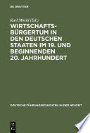 Wirtschaftsbürgertum in den deutschen Staaten im 19. und beginnenden 20. Jahrhundert