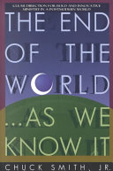 The End Of The World-- As We Know It : world...