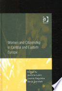 Women and Citizenship in Central and Eastern Europe