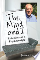 The Mind and I