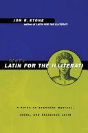 More Latin for the Illiterati