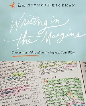 Writing in the Margins: Connecting with God on the Pages of Your Bible - ISBN:9781426775864
