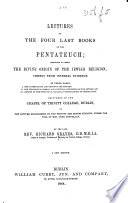 Lectures On The Four Last Books Of The Pentateuch A New Edition