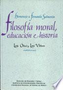 Filosofía moral, educación e historia