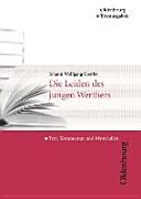 Johann Wolfgang Goethe die Leiden des jungen Werthers