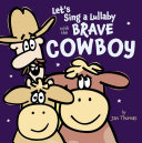 download ebook let\'s sing a lullaby with the brave cowboy pdf epub
