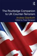 Routledge Companion to UK Counter Terrorism