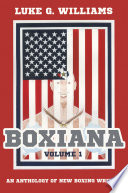 Boxiana Volume 1 Published Boxing Writing And Takes An In Depth