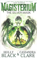 Magisterium 04  The Silver Mask