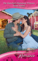 The Rancher s Runaway Princess  Mills   Boon Romance