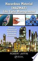 Hazardous Material  HAZMAT  Life Cycle Management