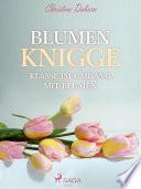 Blumen Knigge - Klasse im Umgang mit Blumen