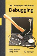 The Developer s Guide to Debugging