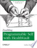 Enabling Programmable Self With Healthvault