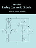 Experiments in Analog Electronic Circuits