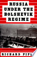 Russia Under The Bolshevik Regime