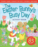 The Easter Bunny s Busy Day Activity Book