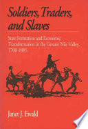 Soldiers  Traders  and Slaves